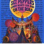 """Estreno de la obra teatral """"Sgt. Pepper's Lonely Hearts Club Band on the Road"""""""