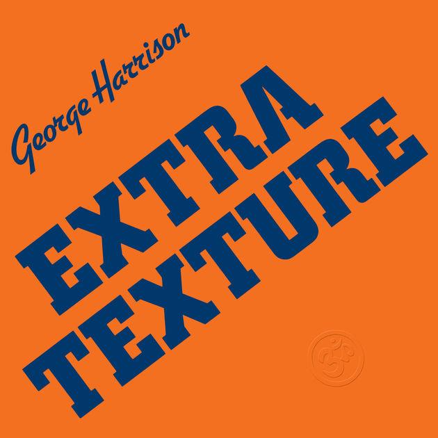 "George Harrison publica el ""Extra Texture"""
