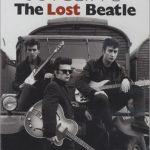 Stuart Sutcliffe - El Beatle perdido