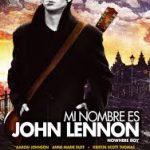 "Se estrena en Perú ""Mi Nombre es John Lennon"""