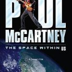 Se anuncia la transmisión televisiva de Paul McCartney: The Space Within US