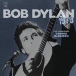 Bob Dylan publicará outtakes de 1970 incluido material con Harrison